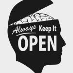 知らない事や経験した事ない事の否定は簡単ゆえに常識は非常識。だからこそオープンマインドでいる事の重要性。